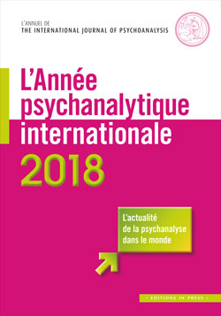 L'Année psychanalytique internationale 2018