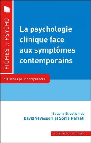 La psychologie clinique au défi des symptômes contemporains