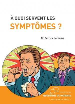 À quoi servent les symptômes ?