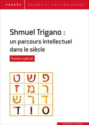 Pardès n°61 – Shmuel Trigano : un parcours intellectuel dans le siècle
