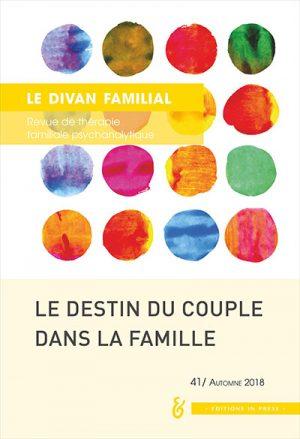 Le Divan familial n°41 : Destins du couple dans la famille