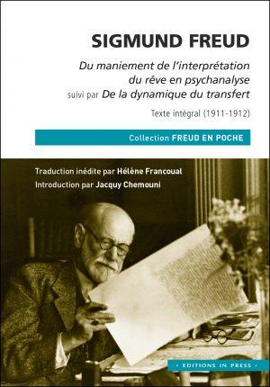 Sigmund Freud, Le maniement de l'interprétation du rêve en psychanalyse (1911)