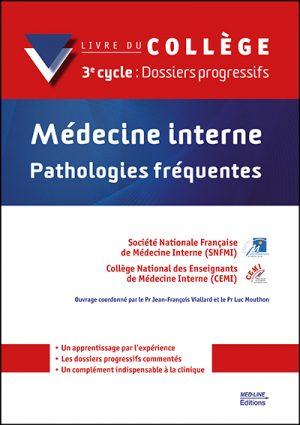 Médecine interne – Pathologies fréquentes – 3e cycle : Dossiers progressifs