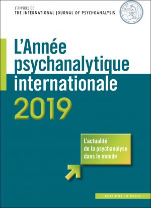 L'Année psychanalytique internationale 2019