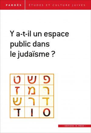 Pardès n°62 – Y a-t-il un espace public dans le judaïsme ?
