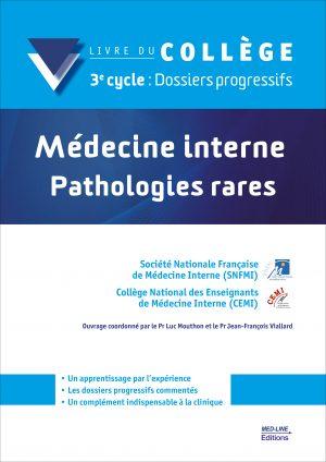 Médecine interne – Pathologies rares – 3e cycle : Dossiers progressifs