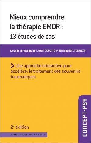 Mieux comprendre la thérapie EMDR – 2ème édition