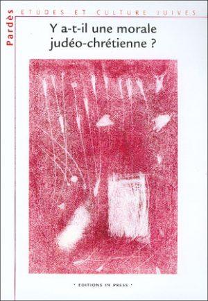 Pardès n°30 – Y a-t-il une morale judéo-chrétienne ?