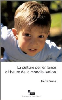 La culture de l'enfance à l'heure de la mondialisation