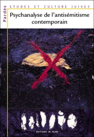 Pardès n°37 – Psychanalyse de l'antisémitisme contemporain