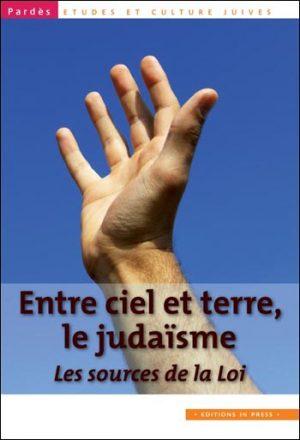 Pardès n°47-48 – Entre ciel et terre, le judaïsme