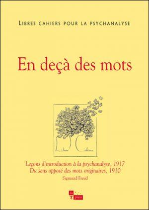 Libres cahiers pour la psychanalyse n°27 – En deçà des mots