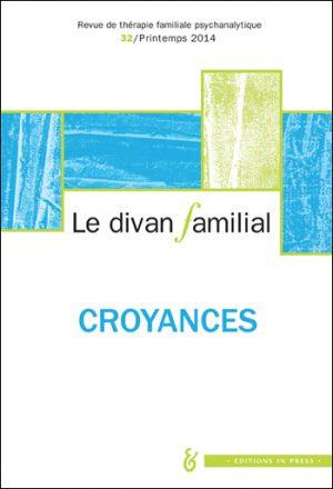 Le Divan familial n°32 – Croyances