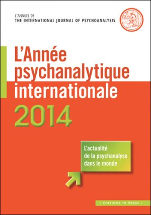 L'Année psychanalytique internationale 2014