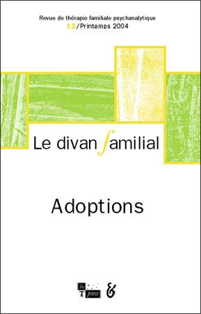 Le Divan familial n°12 – Adoptions