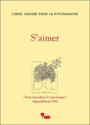 Libres cahiers pour la psychanalyse n°11 – S'aimer