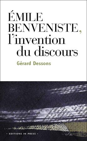 Émile Benveniste : l'invention du discours