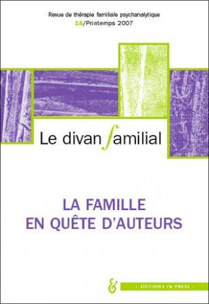 Le Divan familial n°18 – La famille en quête d'auteurs