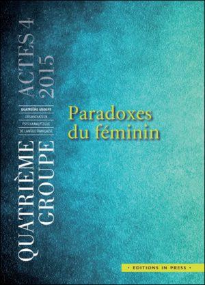 Actes 4 – Paradoxes du féminin