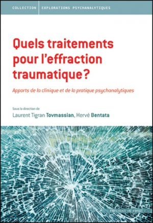 Quels traitements pour l'effraction traumatique ?