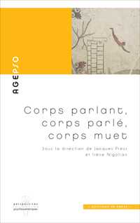 Corps parlant, corps parlé, corps muet