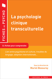 La Psychologie clinique transculturelle