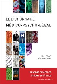 Le dictionnaire médico-psycho-légal