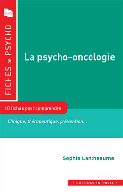 La psycho-oncologie