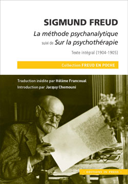 Sigmund Freud – La méthode psychanalytique, Sur la psychothérapie