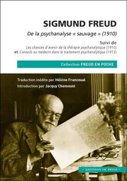 Sigmund Freud, De la psychanalyse « sauvage » (1910)