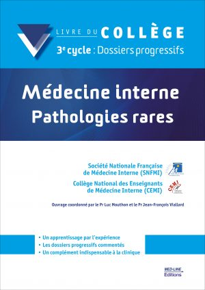 Médecine interne – Pathologies rares – 3e cycle : Dossiers progressifs