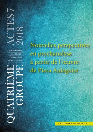 Nouvelles perspectives  en psychanalyse  à partir de l'œuvre  de Piera Aulagnier