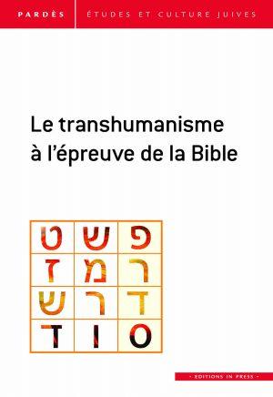 Pardès n°63- Le transhumanisme à l'épreuve de la Bible