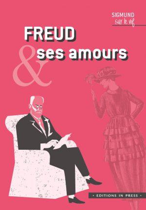 Freud et ses amours