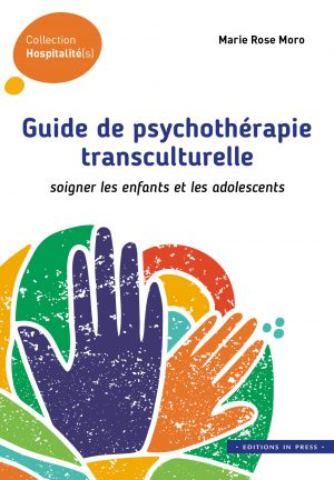 Guide de psychothérapie transculturelle
