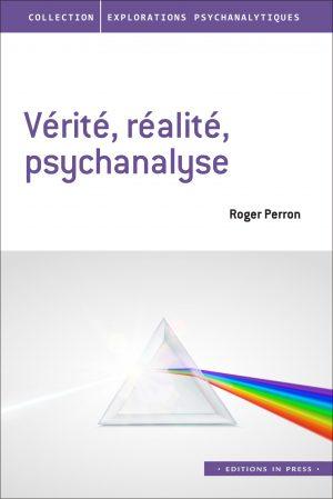 Vérité – Réalité – Psychanalyse