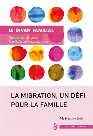Le Divan familial n° 44 – La migration, un défi pour la famille
