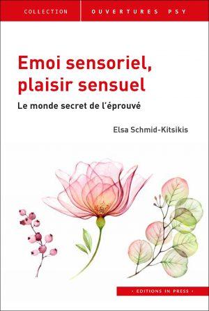 Émoi sensoriel, plaisir sensuel