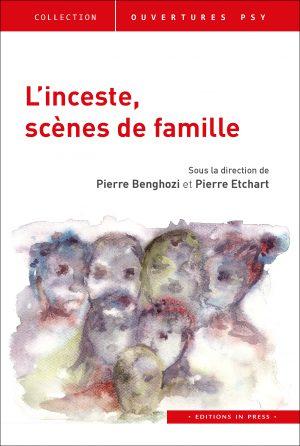 L'inceste : scènes de famille