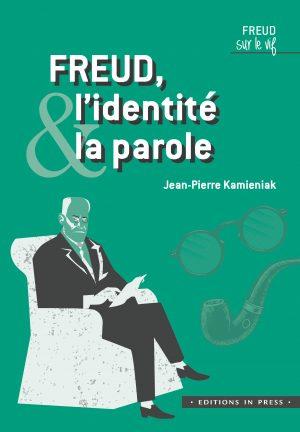 Freud, l'identité et la parole
