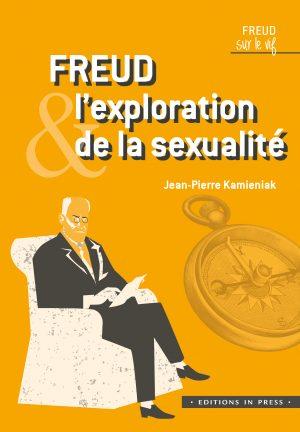 Freud et l'exploration de la sexualité