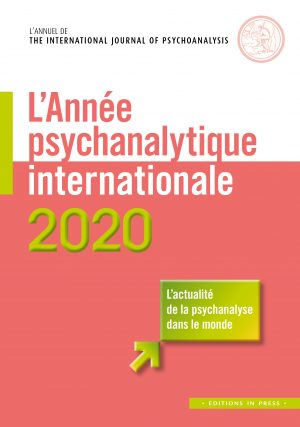 L'Année psychanalytique internationale – 2020