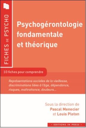 Psychogérontologie fondementale et théorique
