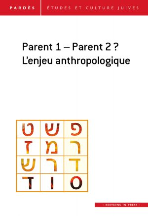 Parent 1- Parent 2 ? L'enjeu anthropologique