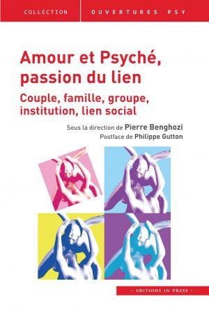 Amour et Psyché, passion du lien
