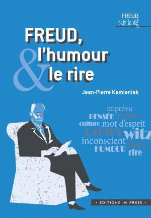 Freud, l'humour et le rire
