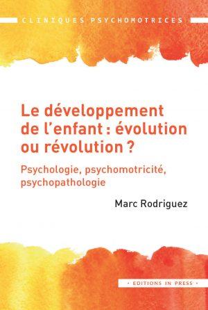 Le développement de l'enfant : évolution ou révolution ?