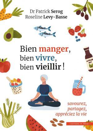 Bien manger, bien vivre, bien vieillir !