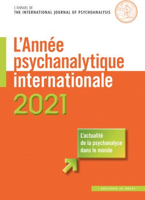 L'Année psychanalytique internationale – 2021