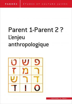 Pardès n°66 – Parent 1-Parent 2 ?